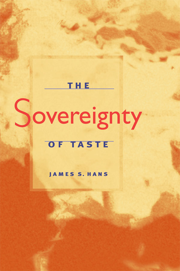 The Sovereignty of Taste